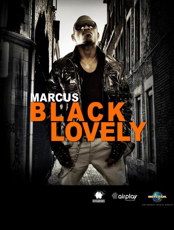 MARCUS BLACK LOVELY SERA SUR SCÈNE POUR L UN DES PLUS GROS CONCERT DE L ANNEE