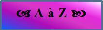 Histoires de A à Z
