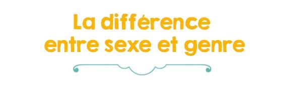 Derrière les préjugés #2 - Le Genre, PARTIE 1 : au delà du sexe, au delà de la binarité.