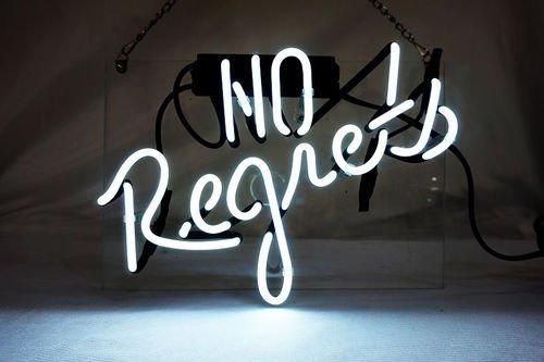 Ne regrette jamais