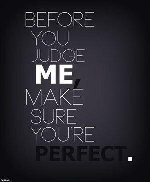 Si tu juges les gens