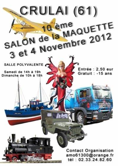 10 ème SALON de la MAQUETTE    CRULAI (61)  3 et 4 Novembre 2012