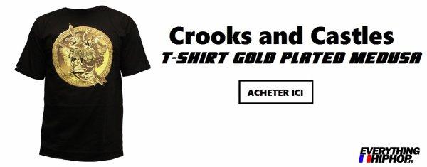 Méduses & dorures: Chope le style de Lacrim avec Crooks and Castles!