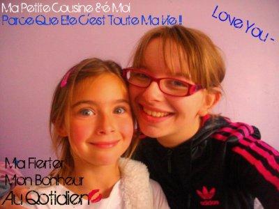 ♥ Ma Fierter , Mon Bonheur , Au Qotidien ♥ (Ma Petite Cousine Cherie) ♥