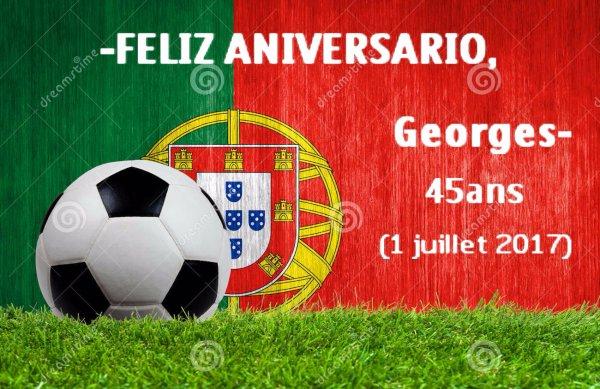 ANNIVERSAIRE DE GEORGES 45 ANS (SAMEDI 1ER JUILLET 2017)