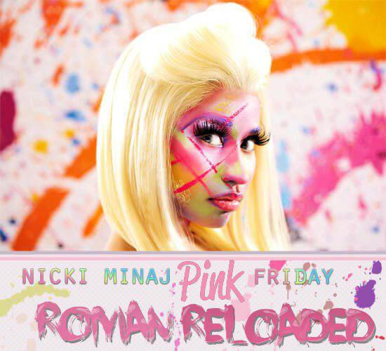 Pink Friday  Roman Reloaded / New