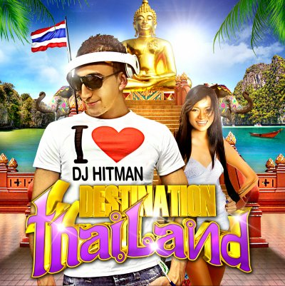 DJ HITMAN DESTINATION THAILAND
