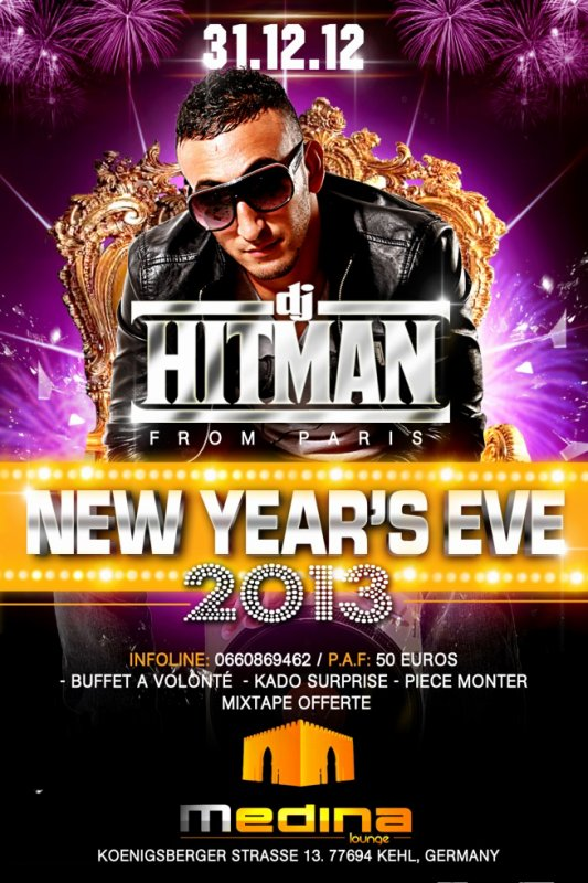 DJ HITMAN - NEW YEAR'S EVE 2013 @ MEDINA (Germany)