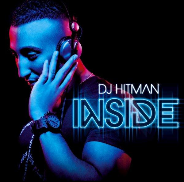 L'album DJ HITMAN INSIDE disponible dans les bacs