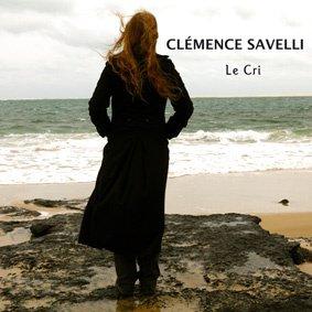 ALBUM LE CRI, CLEMENCE SAVELLI