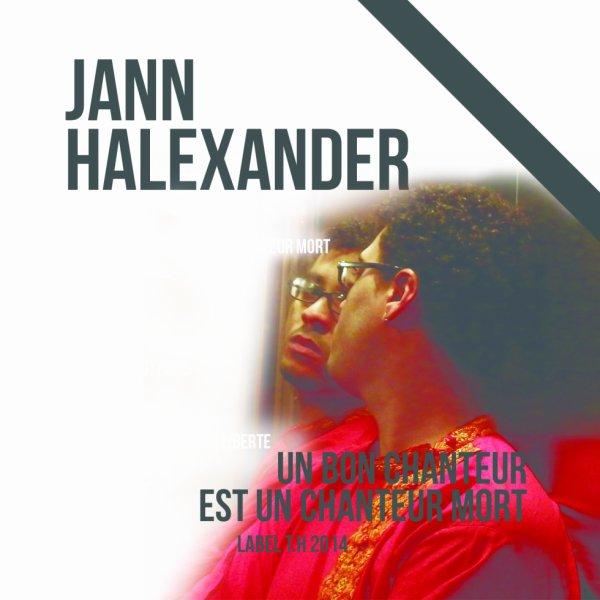 Interview avec le chanteur Jann Halexander sur l'album 'Un Bon Chanteur est un Chanteur Mort'