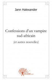 Le roman 'Confessions d'un Vampire Sud-Africain' toujours disponible