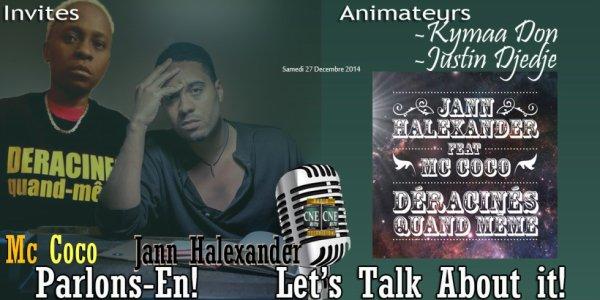 SAMEDI 27 DECEMBRE INTERVIEW SUR CNE RADIO NETWORK Mc Coco ET Jann Halexander.