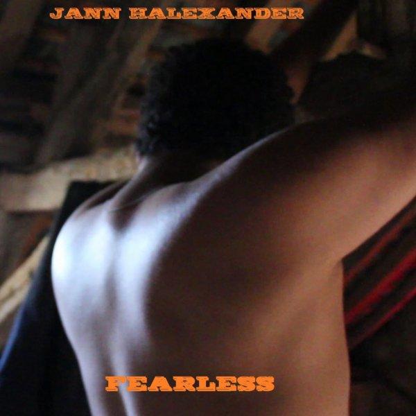 JANN HALEXANDER - FEARLESS (source Tumblr)