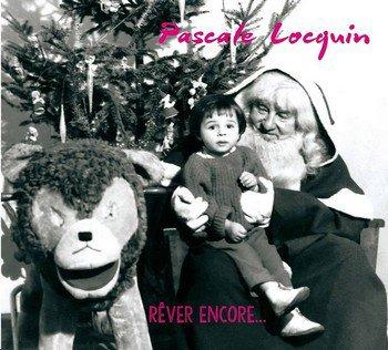 Pascale Locquin rêve encore, et nous avec!