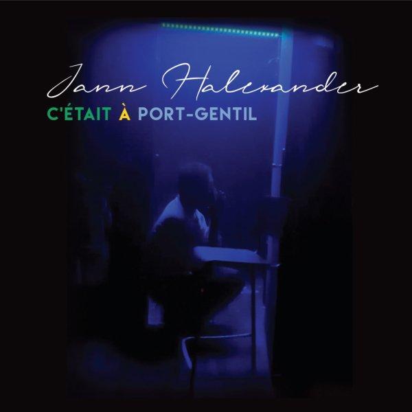 #single 'C'était à Port-Gentil' Jann Halexander, sortie le  20 juillet !