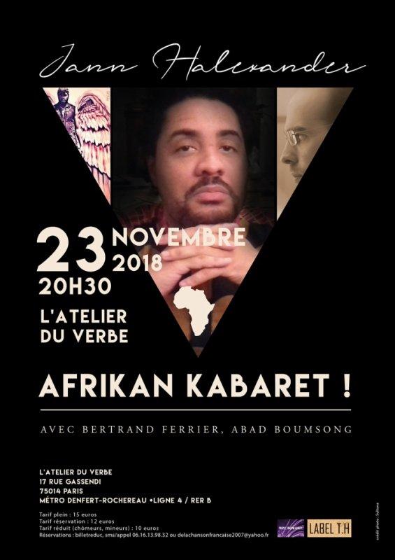 Afrikan Kabaret la dernière représentation parisienne de Jann Halexander