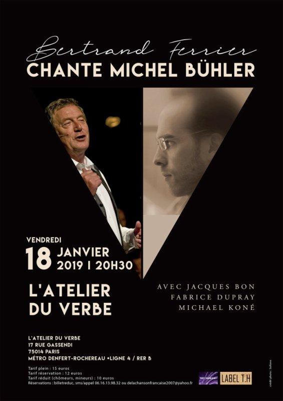 Quand Bertrand Ferrier reprend Michel Bühler le 18 janvier !