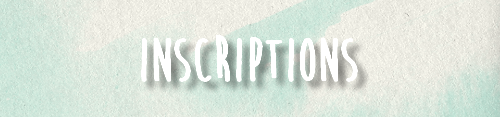 ✖ Inscriptions.