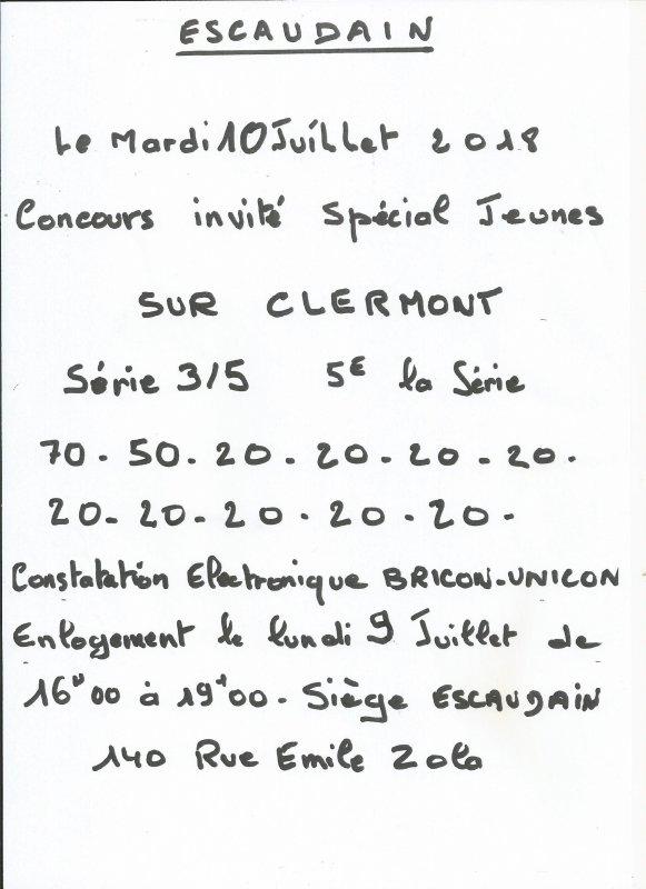 CONCOURS INVITE SUR CLERMONT DU 10 JUILLET 2018 SPECIAL JEUNES ORGANISE PAR LE PIGEON DE FER D'ESCAUDAIN