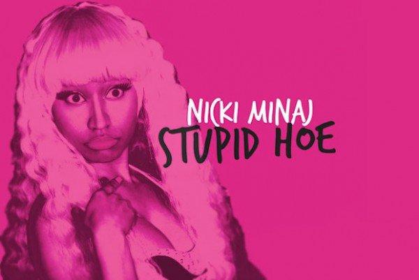 "Nicki Minaj : son nouveau clip ""Stupid Hoe"""