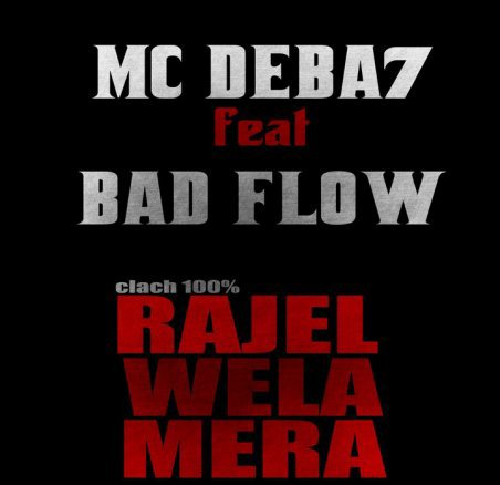 Mc - Deba7 Feat Bad flow