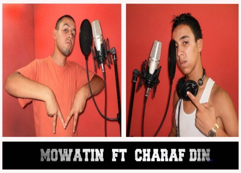 charaf din  ft  mowatin