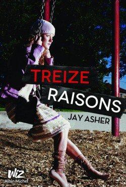 Mon avis sur : 13 raisons de Jay Asher