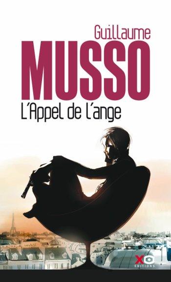 Mon avis sur : L'appel de l'ange de Guillaume Musso