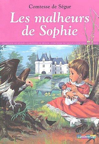 Mon avis sur : Les Malheurs de Sophie écrit par le Comtesse de Ségur