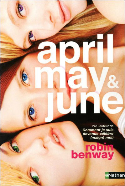 Mon avis sur : April, May & June de Robin Benway