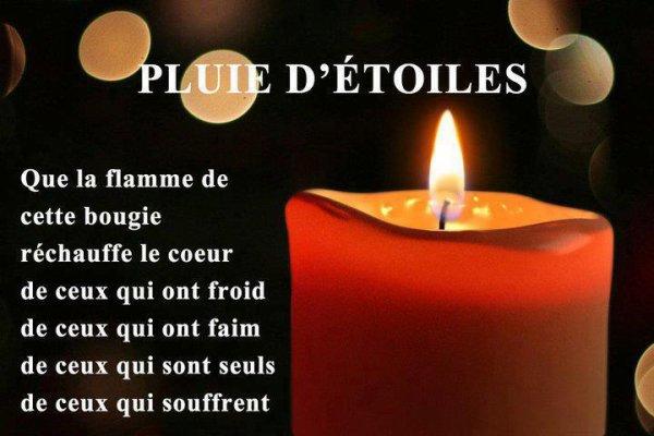 QUE LA FLAMME DE CETTE BOUGIE RECHAUFFE LE COEUR DE  ....
