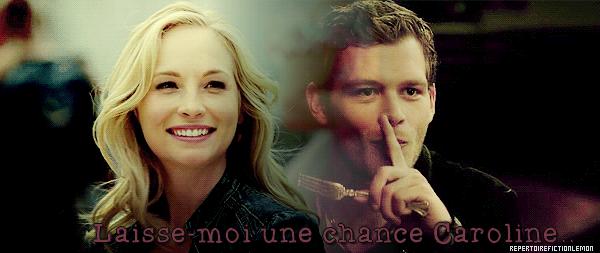 Laisse-moi une chance Caroline