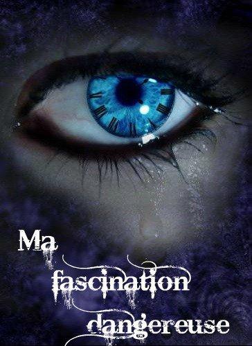 Fascination-Dangereuse