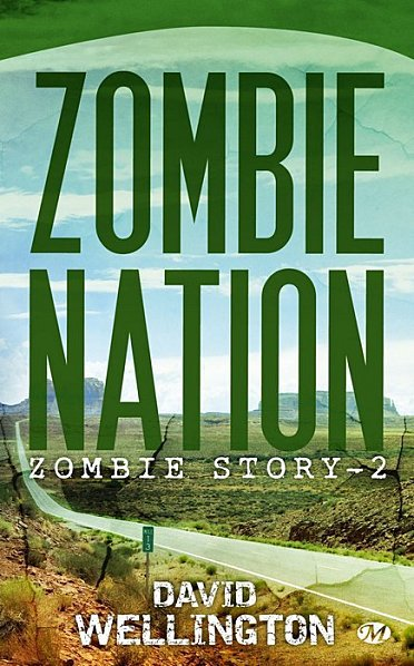Zombie Story -tome 2 : Zombie Nation