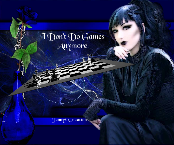 I Don't Do Games - Jenny's Creations