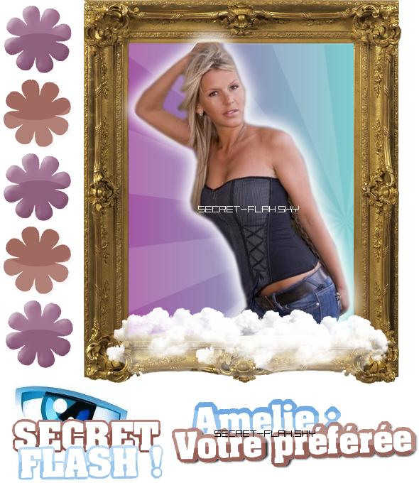 ♥ S e c r e t - F la s h ♥ Amelie > Vôtre chouchoute :)
