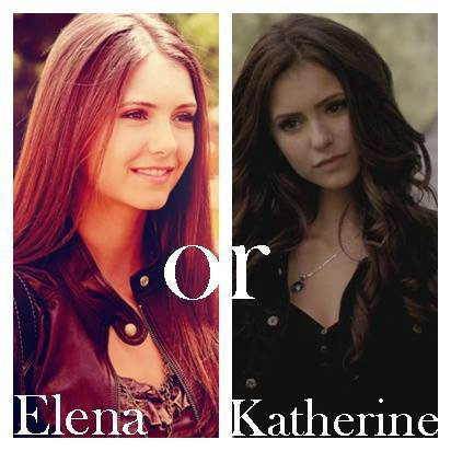 Vous préférez Katherine ou Elena ?