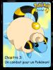 Chapitre 3: Un combat pour un Pokémon !