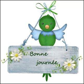 BONNE JOURNEE A TOUT LE MONDE
