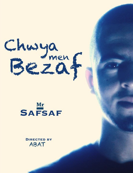 Nouveau CLip ( Chwya Men Bezaf ) Mr-Safsaf