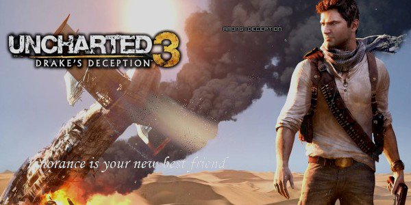 Uncharted 3 : Drake's Deception