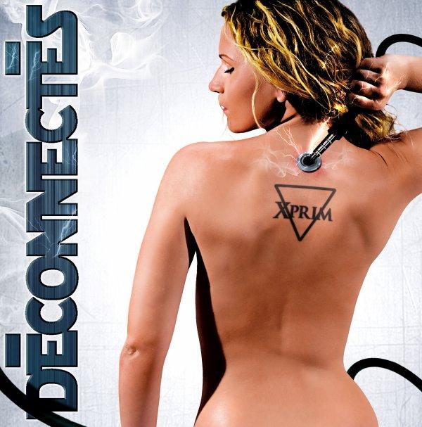 """XPRIM PRESENTE """"DECONECTES"""", EN TELECHARGEMENT LIBRE LE 19 DECEMBRE 2010!!!"""