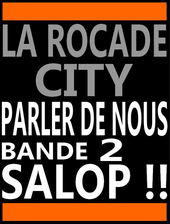 La Rocade 84