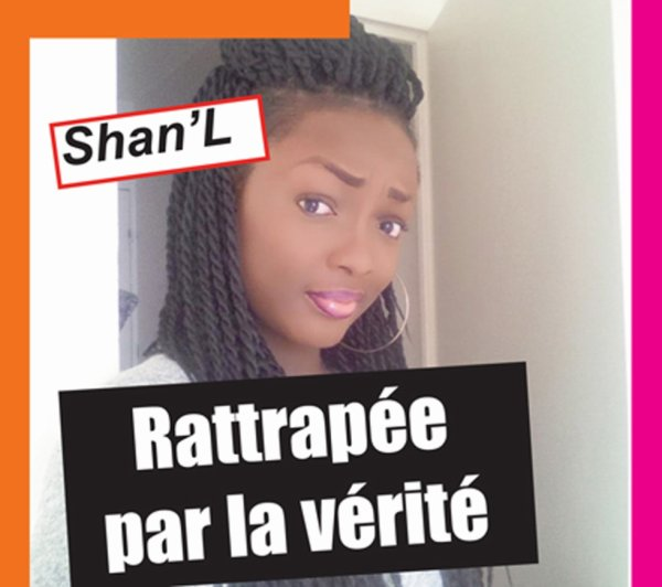 Shan'L ratrappée par la vérité