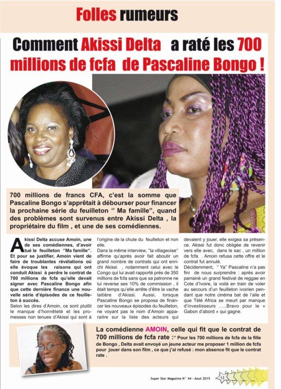 Comment Akissi Delta   a raté les 700 millions de fcfa  de Pascaline Bongo !