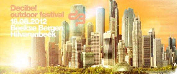 - Decibel outdoor festival - Official Aftermovie - 2009 - 2010 - 2011 - 2012 - 2013