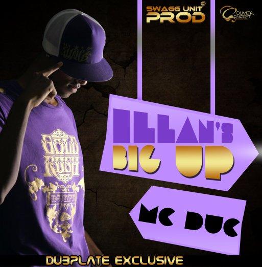 Mc Duc dub Deejay Illan's - Illan's Big Up ( www.djillans974.skyblog.com) (2011)