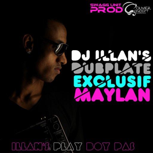 Maylan dub deejay ILLAN'S - Play Boy Pas ! Dub Dj illan's ( www.djillans974.skyblog.com) (2011)