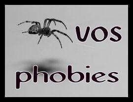 quel sont vos phobies